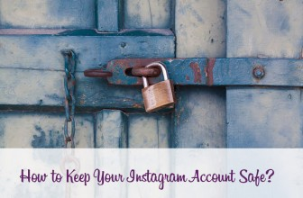 How to Keep Your Instagram Account Safe