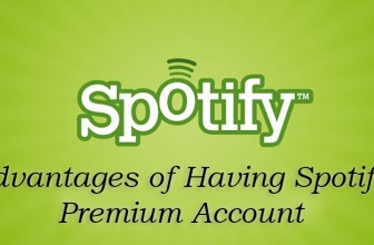 Advantages of Having Spotify Premium Account